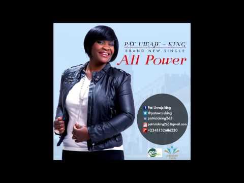 PAT UWAJE-KING: ALL POWER (AUDIO)