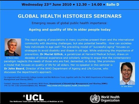 Global Health Histories 42: Ageing and Quality of Life in Older People Today