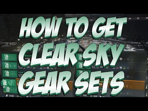 The Division - How To Get All New Clear Sky Incursion Gear Sets (Patch 1.2)