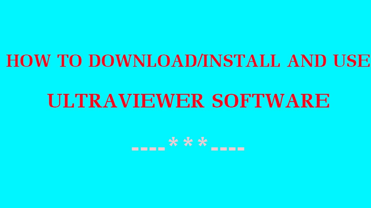 How to download,install and use Ultraviewer