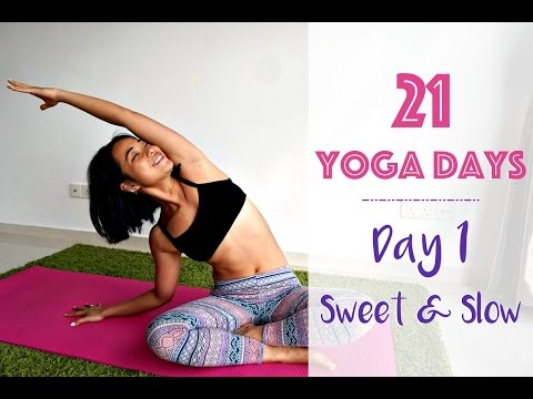 Day 1 - Slow and Sweet  - 21 Yoga Days Beginner Begins!