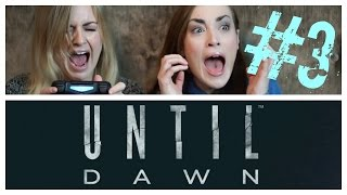 UNTIL DAWN | PART 3
