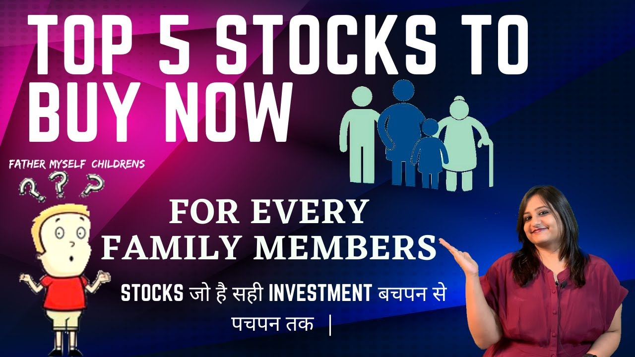 Download Best Top 5 Stocks to Buy Now in 2021 for Every Family Members | Best Stocks to Invest in 2021