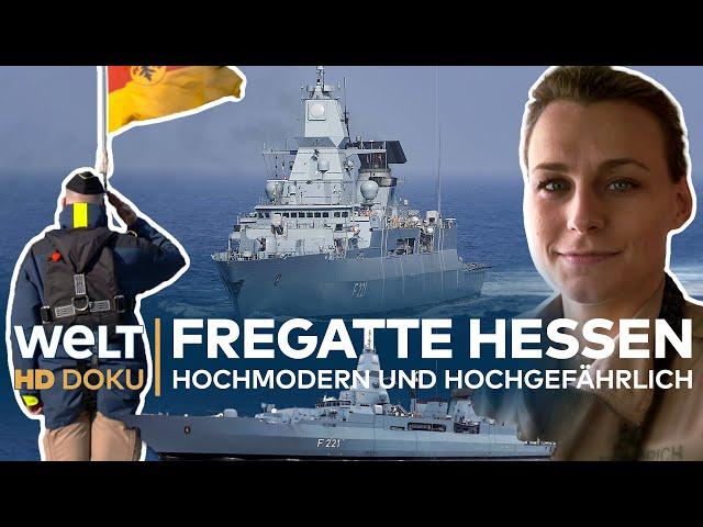FREGATTE HESSEN - Hochmodern und hochgefährlich | HD Doku