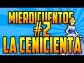"""MierdiCuentos#2 """"La cenicienta en su burdel"""""""