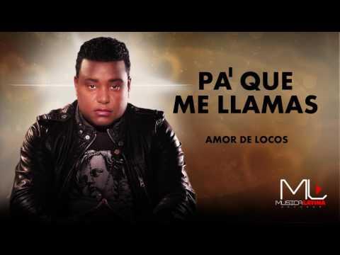 Pa' que Me Llamas Salsa - Luis Miguel del Amargue