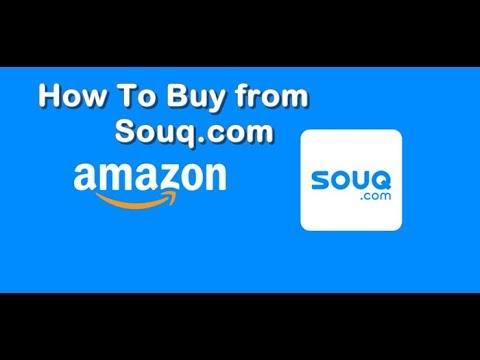 How to shop online From Souq.com in Saudi Arabia / Dubai
