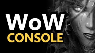 The 'WoW on Consoles' Experiment (World of Warcraft)