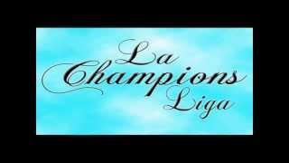 La champions liga - Me extrañaras