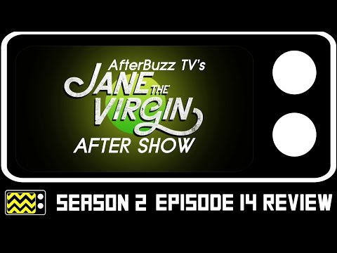 Jane The Virgin Season 2 Episode 14 Review & AfterShow | AfterBuzz TV