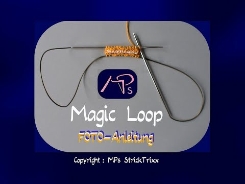 Youtube-Tutorial: STRICKEN : 07.0 – MPs Magic Loop – FOTO-Anleitung (KurzFassung)