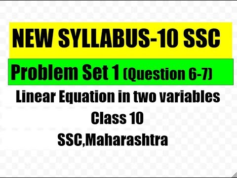6-7,PROBLEM SET 1,LINEAR EQUATION IN TWO VARIABLES,CLASS 10,NEW SYLLABUS,SSC MAHARASHTRA