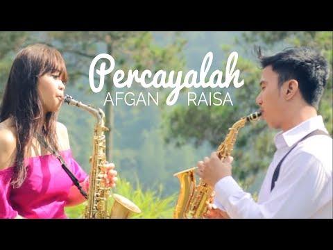 Percayalah - Afgan & Raisa (Saxophone Cover by Desmond Amos ft. Glendys Monica)