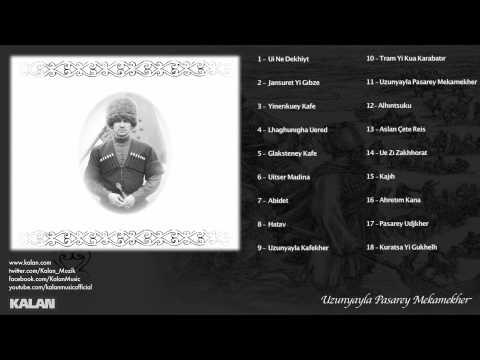 Marem Gökhan Şen (feat. Tegulan Yakup Temel) - Uzunyayla Pasarey Mekamekher
