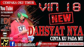 DAHSYAT NYA VIN 18 | MENGUNCANG OKU TIMUR | DJ UDIN TAMBAHIN DONG