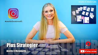 Plus Strategier / Anette K Matematik
