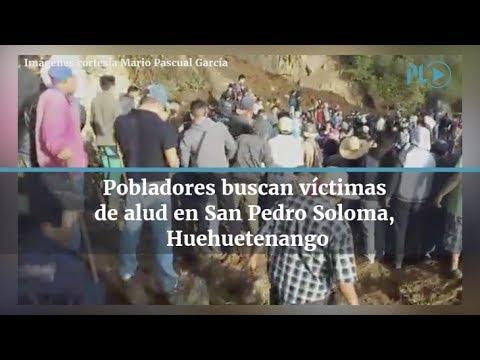 Alud deja 11 muertos en San Pedro Soloma