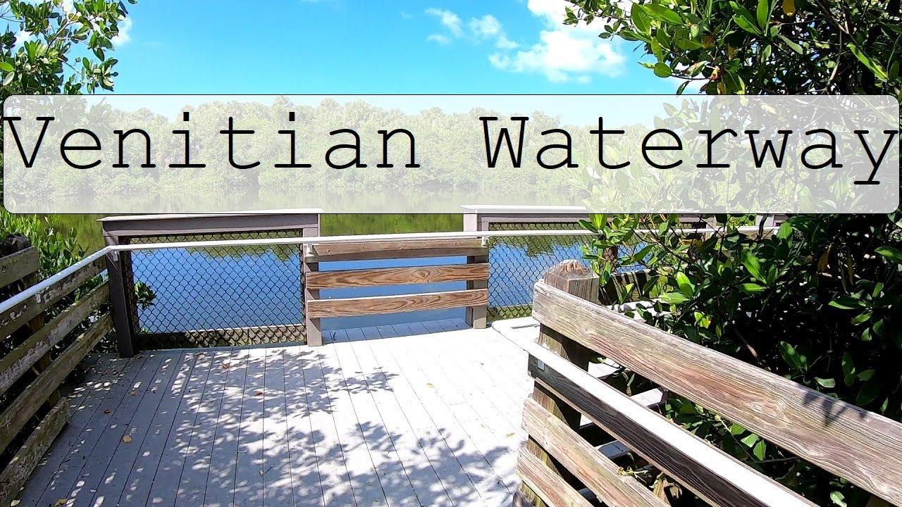 Venetian Waterway Park Venice Florida Sarasota County Vlog ...