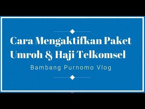 Cara Mengaktifkan Paket Umroh & Haji Telkomsel.