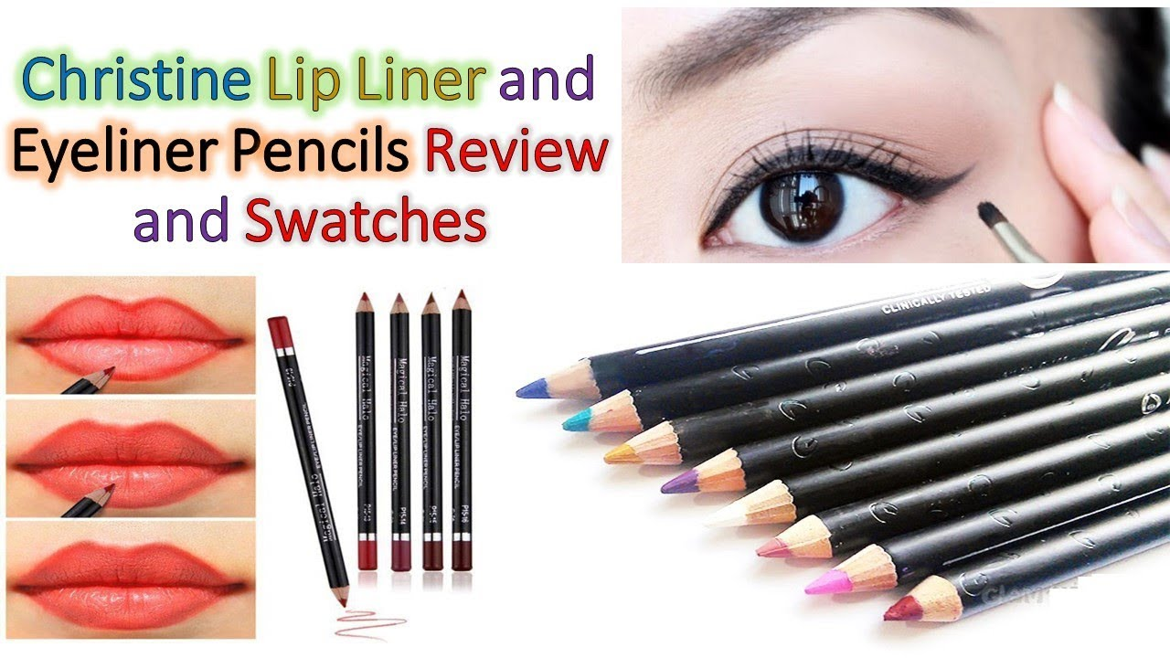 Christine Lip Liner And Eye Pencils Review Swatches Eyeliner My Darling Affordable Makeup For Beginners