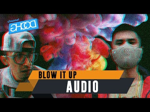 ECKO SHOW X DORIZO KUNGPOW CHICKENS - Blow It Up (ROOX JUICE Anthem) [ Audio ]