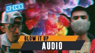 Video ECKO SHOW X DORIZO KUNGPOW CHICKENS - Blow It Up (ROOX JUICE Anthem) [ Audio ] download MP3, 3GP, MP4, WEBM, AVI, FLV Oktober 2017