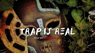 """TRAP IS REAL"" Hard Trap Beat 