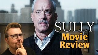 SULLY | Movie Review | Well Acted, Awkwardly Constructed