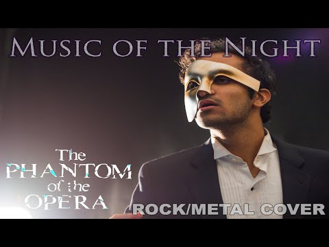 Music of the Night (from The Phantom of the Opera) ROCK/METAL COVER