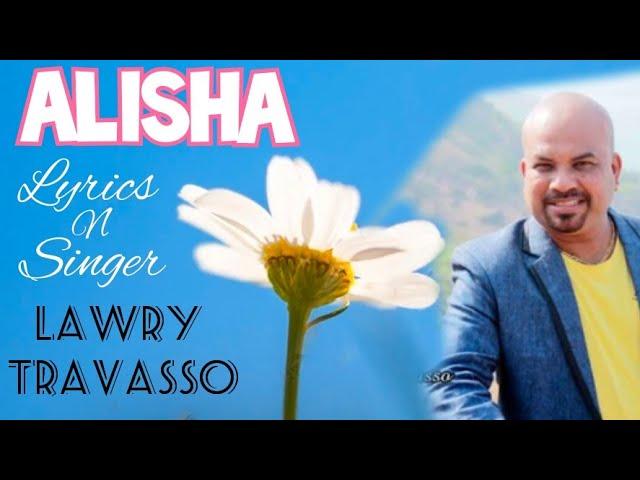Alisha -  Lawry Travasso