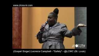 "James Ross @ Lecresia Campbell - ""Safety"" @ Liberty Community Worship Center - www.Jross-tv.com"