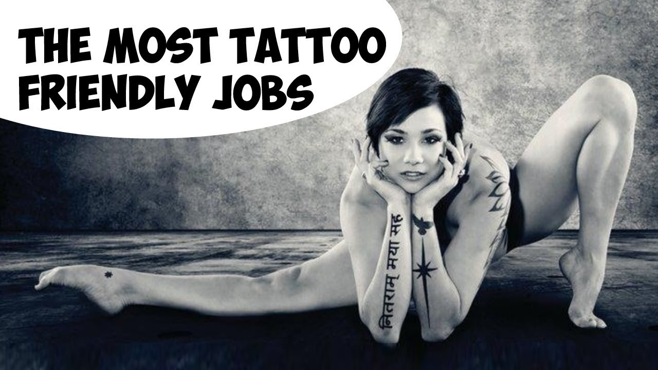 The most tattoo friendly jobs 10 examples youtube for Jobs that don t allow tattoos