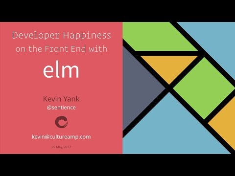 Developer Happiness on the Front End with Elm