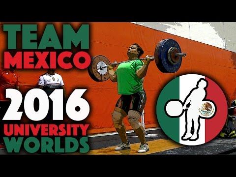 Team Mexico - Snatch, Power Clean & Jerk, and Squats (Nov 14th)