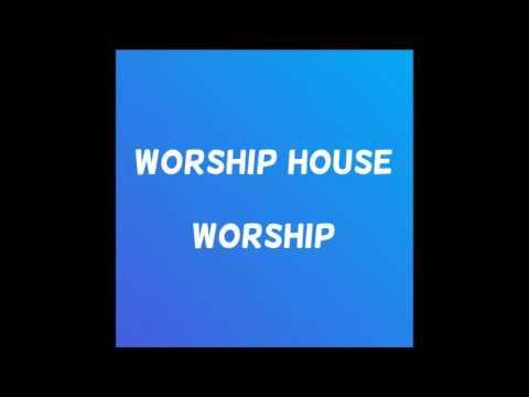 Worship Housesivuselele