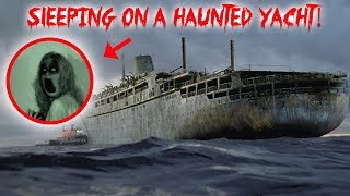 I FILMED MY SELF SLEEPING ON A HAUNTED YACHT! GHOST ACTIVITY CAUGHT ON CAMERA! | MOE SARGI
