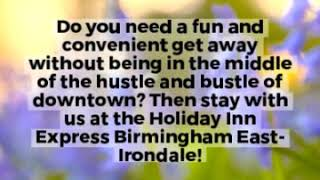 Holiday Inn Express  Suites Birmingham Irondale East - Book Your Stay With Us Today