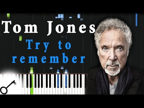 Tom Jones - Try to remember [Piano Tutorial] Synthesia   passkeypiano