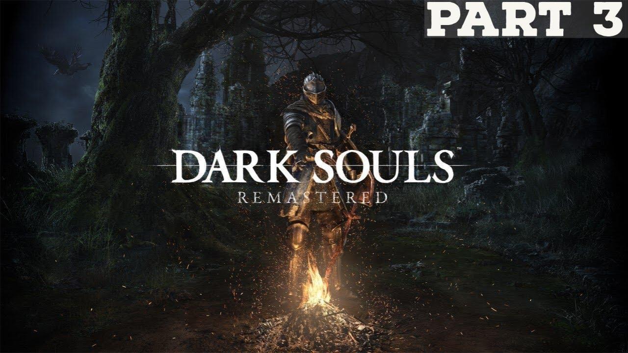 AH, TWO BADDIES | Dark Souls: Remastered - Part 3