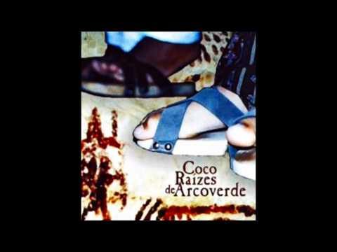 2000 - Samba de Coco Raízes de Arcoverde | Músicas do Nordeste