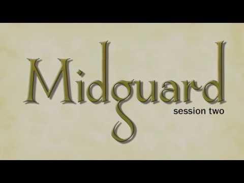 Midguard Session 2 (part 3)