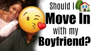 Should I move In With My Boyfriend?! Tips Before Living Together  2019