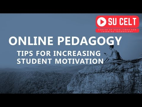 Online Pedagogy: Tips for Increasing Online Student Motivati