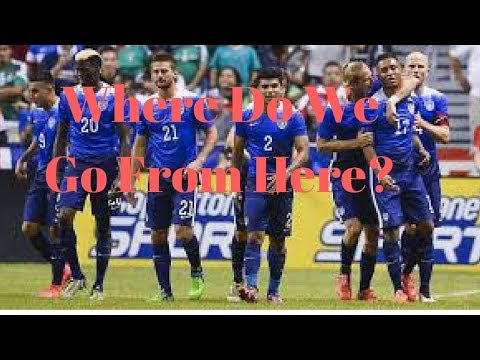 The United States National Soccer Team Where Do We Go From Here