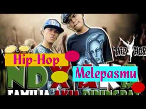 Hip-Hop NDX A.K.A Familia - Melepasmu