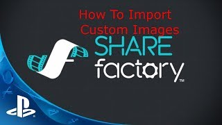 how to make a thumbnail on sharefactory ps4