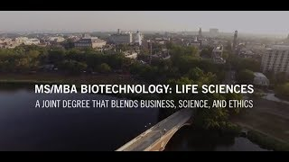 MS/MBA Biotechnology: Life Sciences Joint Degree