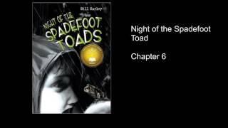 spadefoot toads chapter 6 part 1