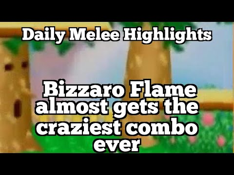 Daily Melee Highlights: Bizzaro Flame almost gets the craziest combo ever