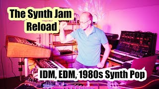 The Synth Jam Reload! IDM, EDM, 1980s Synth Pop
